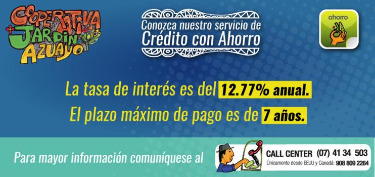 Servicio de Crédito con Ahorro.