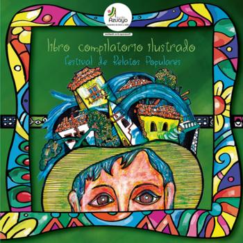 Libro: Festival de Relatos Populares Jardín Azuayo 2016