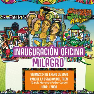 Ven a la inauguración de nuestra oficina en Milagro