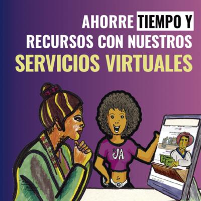 Evite las filas con nuestros Servicios Virtuales.