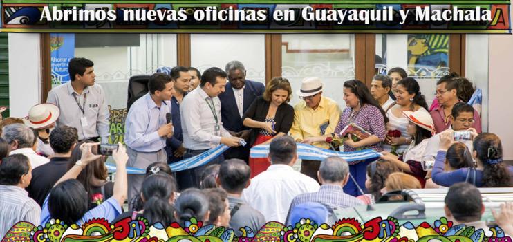Abrimos nuevas oficinas en Guayaquil y Machala