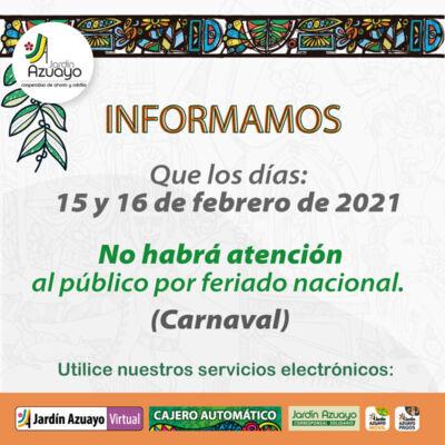 Atención por feriado carnaval